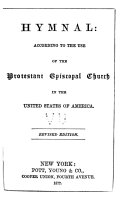 Hymnal : According to the Use of the Protestant Episcopal Church in the United States of America