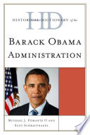 Historical Dictionary Of The Barack Obama Administration Book PDF