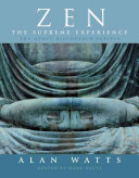 Zen, the Supreme Experience