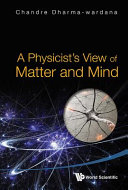 A Physicist s View of Matter and Mind