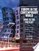Europe in the Contemporary World  1900 to the Present Book