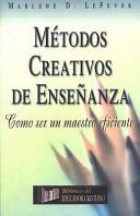 Metodos Creativos de Enseanza  Creative Teaching Methods