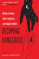 Becoming Dangerous Pdf/ePub eBook