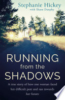 Running From the Shadows