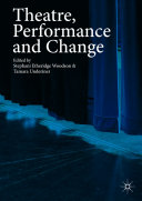 Theatre  Performance and Change