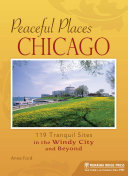 Peaceful Places: Chicago