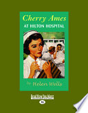Cherry Ames at Hilton Hospital  Easyread Large Edition