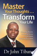 Master Your Thoughts Transform Your Life