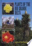 Plants of the Rio Grande Delta