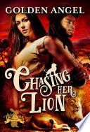 Chasing Her Lion