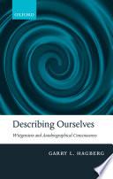 Describing Ourselves