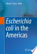 Escherichia coli in the Americas Book