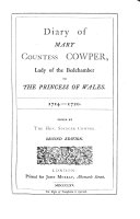 Diary of Mary Countess Cowper, Lady of the Bedchamber to the Princess of Wales, 1714-1720. Edited by the Hon. C. S. Cowper. With a portrait