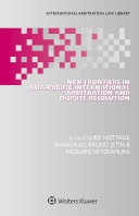 Pdf New Frontiers in Asia-Pacific International Arbitration and Dispute Resolution