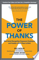 The Power Of Thanks How Social Recognition Empowers Employees And Creates A Best Place To Work Book PDF