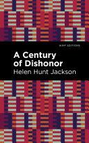 A Century of Dishonor [Pdf/ePub] eBook
