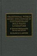 Traditional World Music Influences in Contemporary Solo Piano Literature