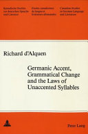 Germanic Accent  Grammatical Change and the Laws of Unaccented Syllables