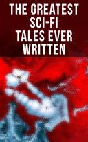 Pdf The Greatest Sci-Fi Tales Ever Written