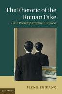 Pdf The Rhetoric of the Roman Fake