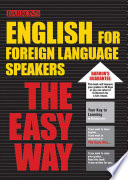 Barron's English for Foreign Language Speakers  : The Easy Way