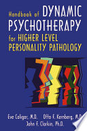 Handbook Of Dynamic Psychotherapy For Higher Level Personality Pathology Book PDF