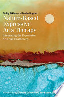Nature Based Expressive Arts Therapy
