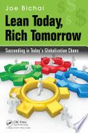 Lean Today, Rich Tomorrow