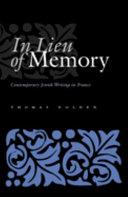 In Lieu of Memory