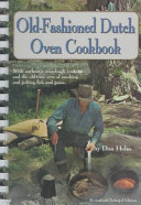 Pdf The Old-fashioned Dutch Oven Cookbook
