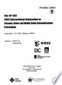 The 14th IEEE 2003 International Symposium on Personal, Indoor, and Mobile Radio Communications