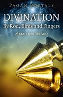 Pagan Portals   Divination