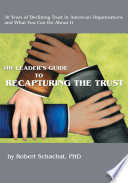 The Leader s Guide to Recapturing the Trust