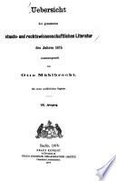 Übersicht der gesamten staats- und rechtswissenschaftlichen Literatur  , Volumes 8-9