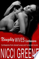Naughty Wives Confessions