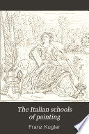 The Italian schools of painting