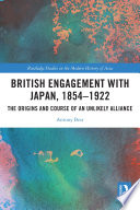 British Engagement with Japan  1854   1922