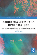 British Engagement with Japan  1854   1922