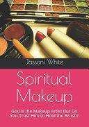 Spiritual Makeup