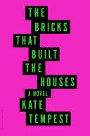 The Bricks that Built the Houses Pdf/ePub eBook