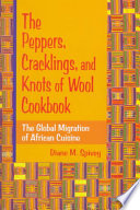 The Peppers  Cracklings  and Knots of Wool Cookbook Book