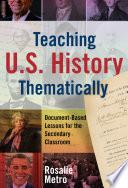 Teaching U S  History Thematically