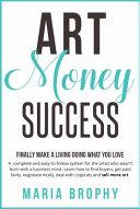 Art, Money, Success