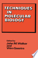 Techniques in Molecular Biology Book