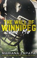 The Wall of Winnipeg and Me image