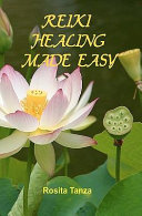 Reiki Healing Made Easy