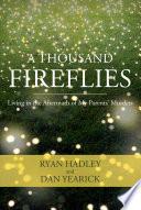 A Thousand Fireflies