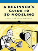 A Beginner S Guide To 3d Modeling