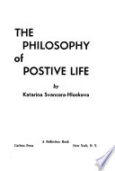 The Philosophy of Postive [sic] Life