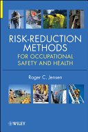 Risk Reduction Methods for Occupational Safety and Health